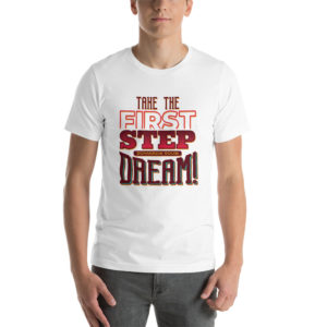 T-shirt Dream Quote