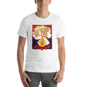 T-shirt Keep That Fire Alive