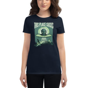 Women's T-shirt This Place Su*ks