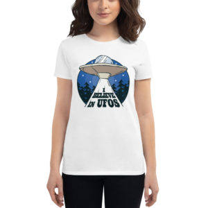 Women's T-shirt I Belive In Ufos